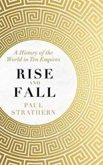 Rise and Fall: History of the World in Ten Empires