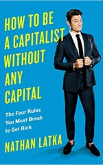 How To Be A capitalist Without A Capital
