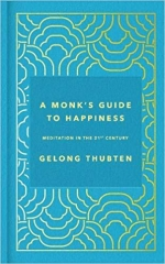 A Monk's Guide to Happiness