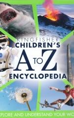 Kingfisher Children's A to Z Encyclopedia